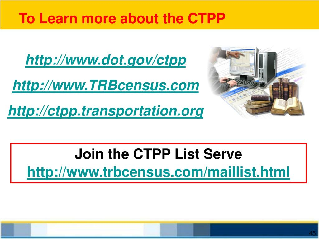 To Learn more about the CTPP