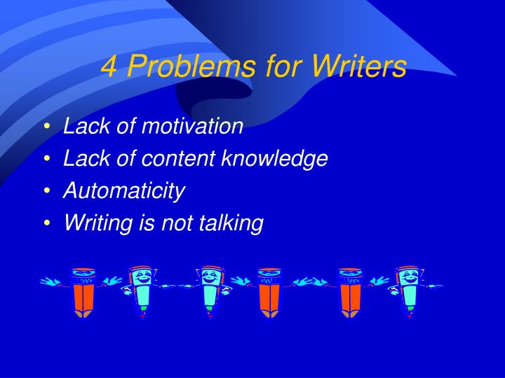 4 Problems for Writers