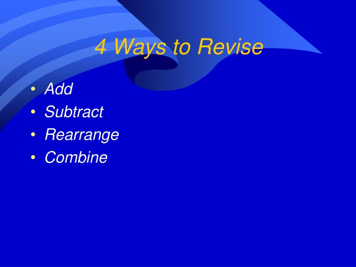 4 Ways to Revise