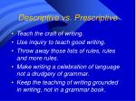 descriptive vs prescriptive