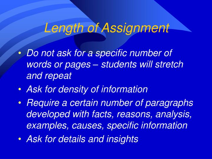 Length of Assignment