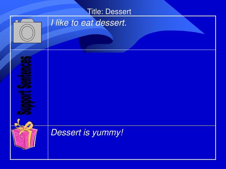 Title: Dessert