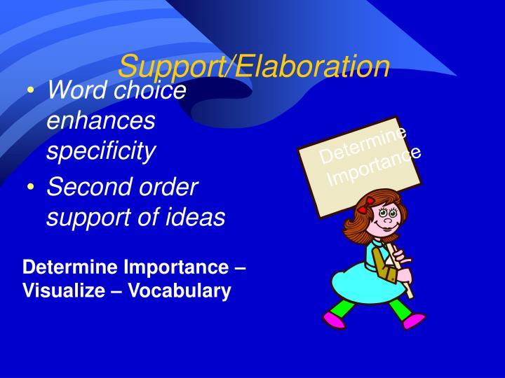 Support/Elaboration