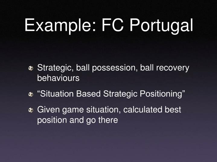 Example: FC Portugal
