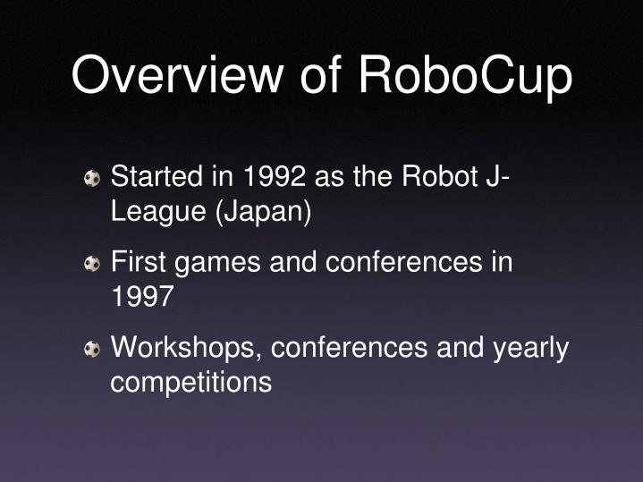 Overview of robocup1