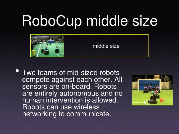 RoboCup middle size