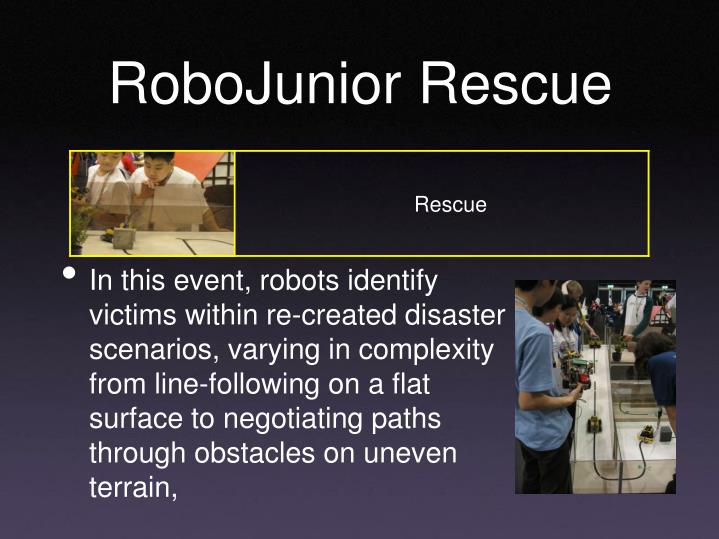 RoboJunior Rescue