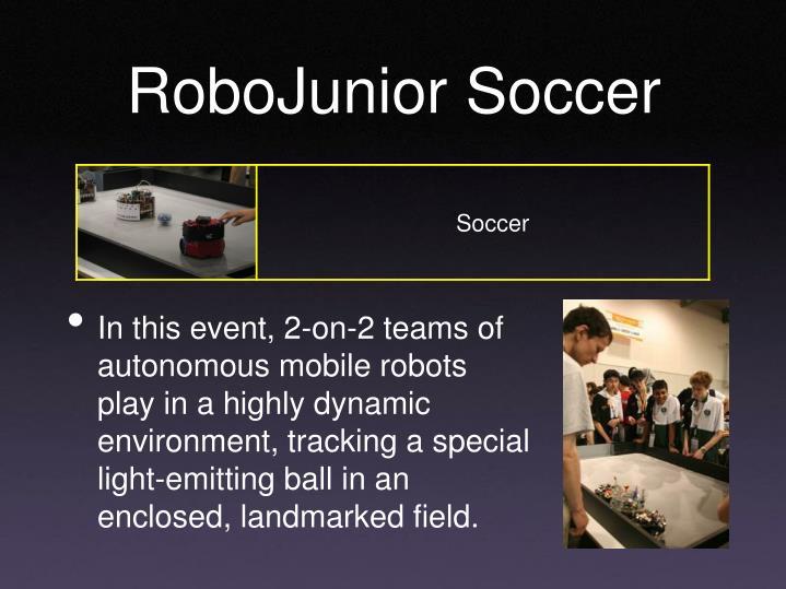 RoboJunior Soccer