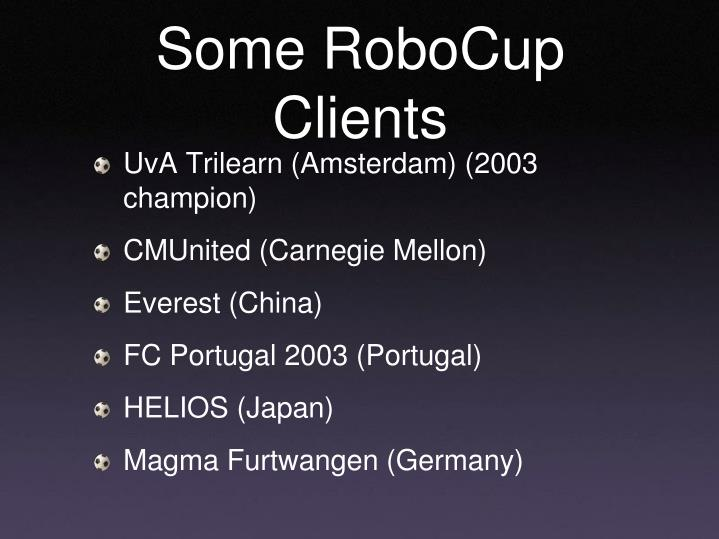 Some RoboCup Clients