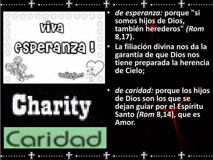 de esperanza: