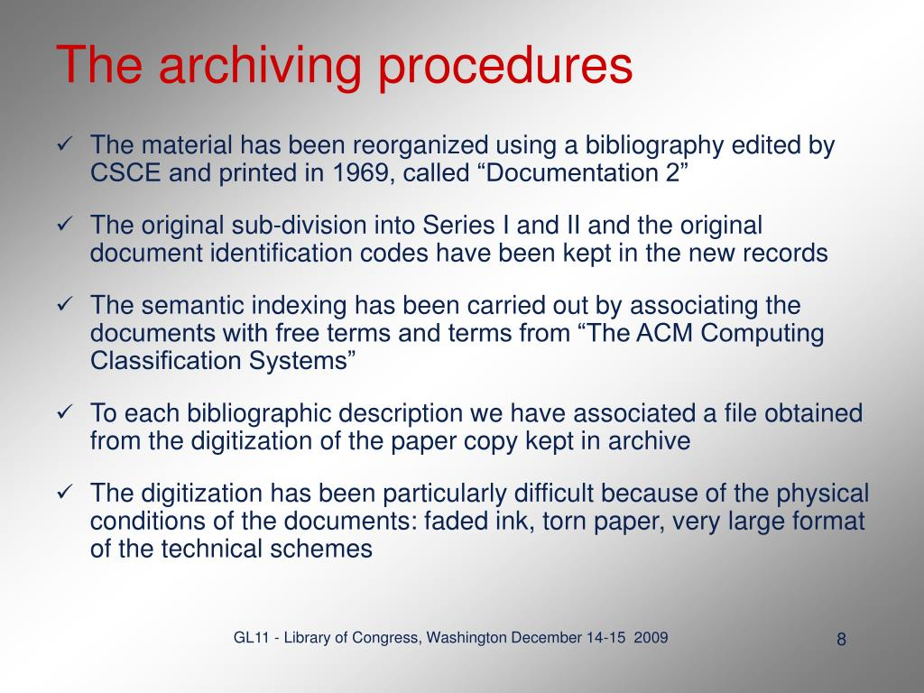 The archiving procedures