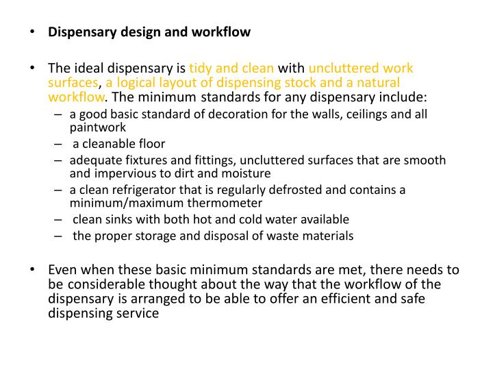 Dispensary design and workflow