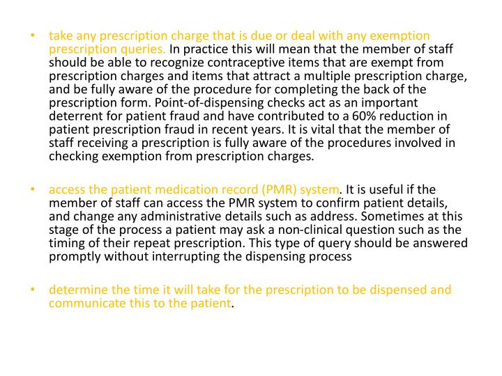 take any prescription charge that is due or deal with any exemption