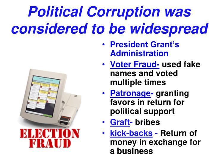 Political Corruption was considered to be widespread