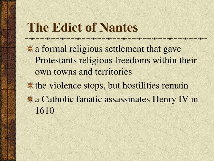 The Edict of Nantes