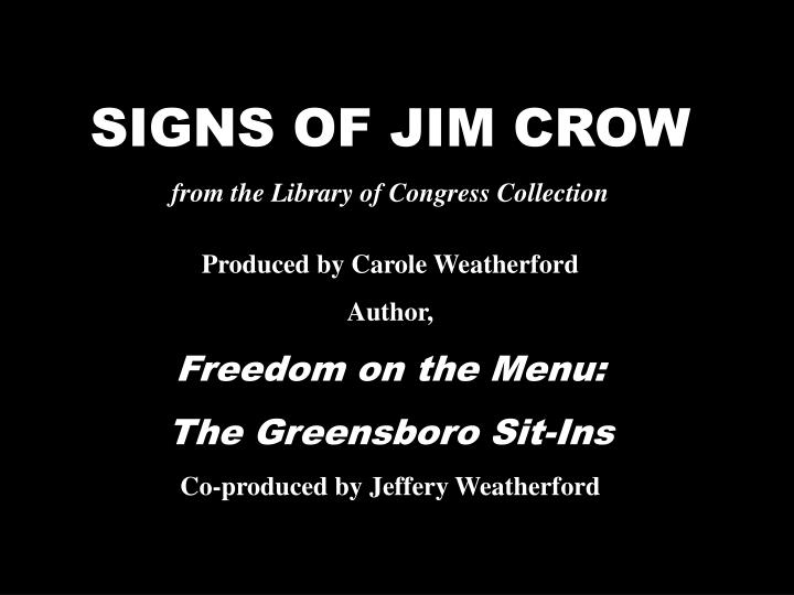 SIGNS OF JIM CROW