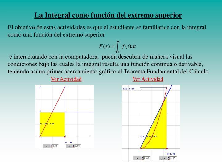 La Integral como función del extremo superior
