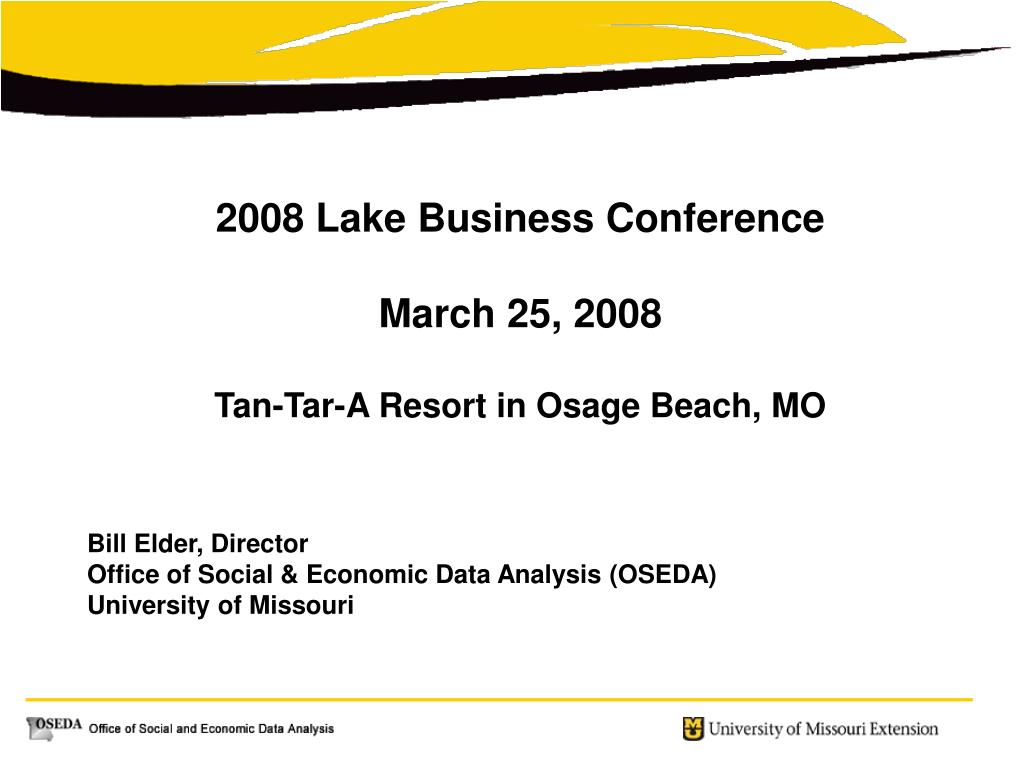 2008 Lake Business Conference