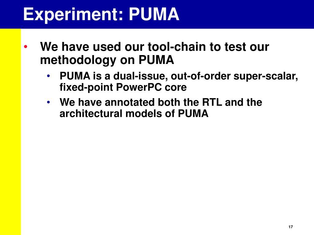 Experiment: PUMA