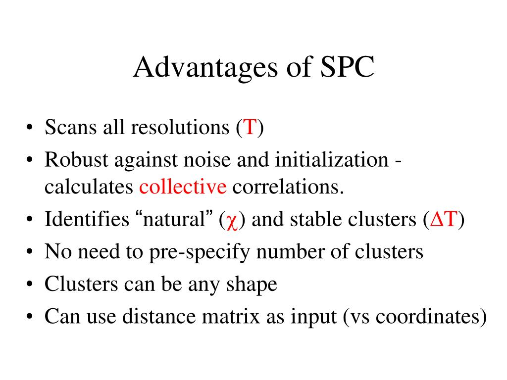 Advantages of SPC