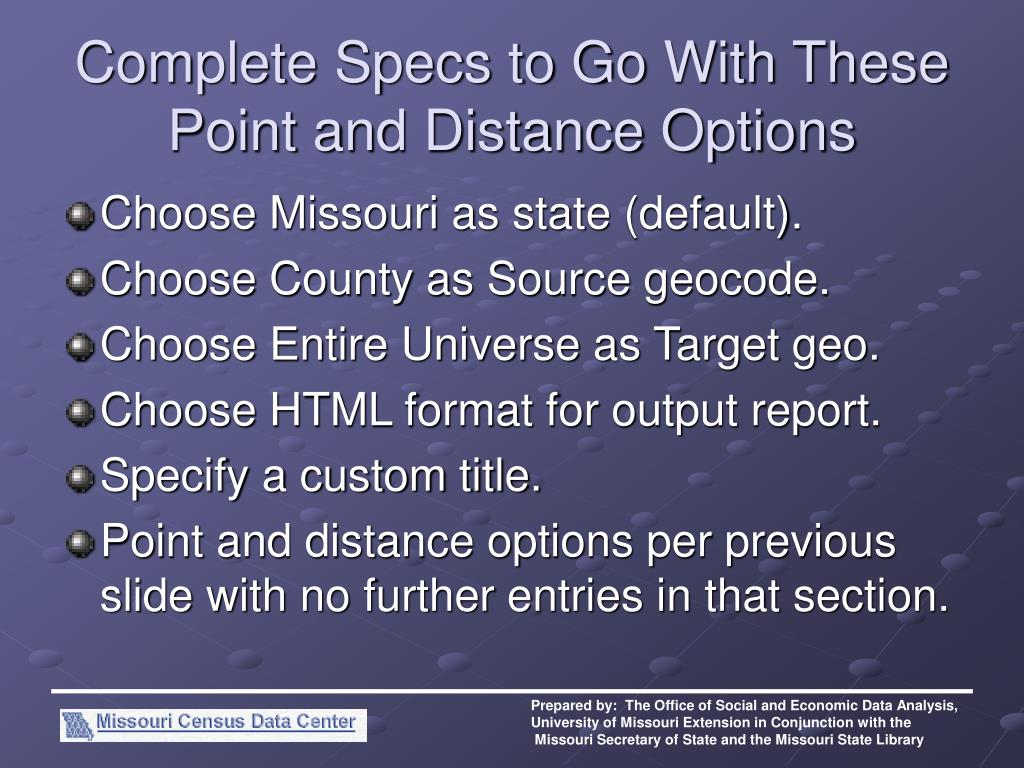 Complete Specs to Go With These Point and Distance Options