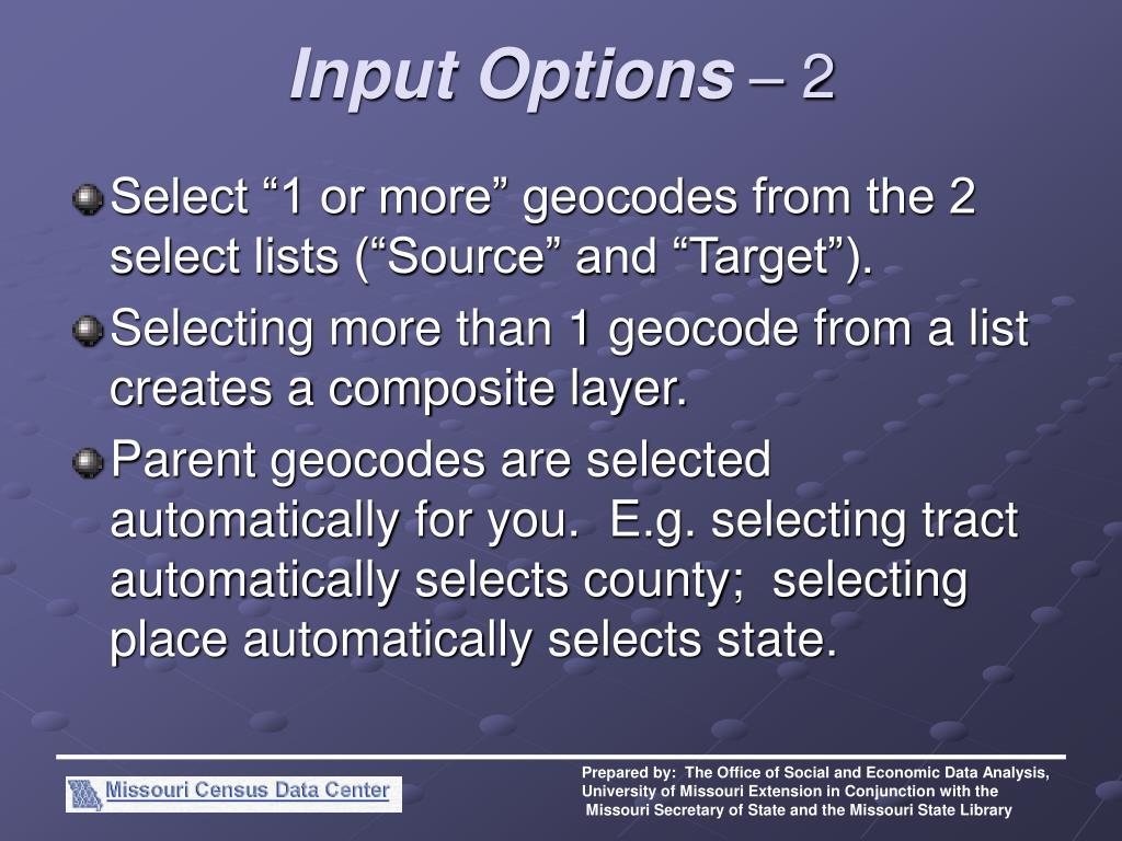 Input Options