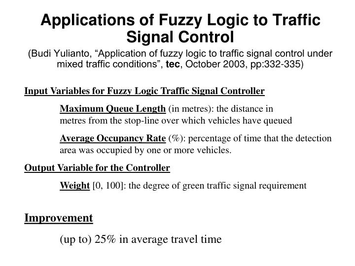 Input Variables for Fuzzy Logic Traffic Signal Controller
