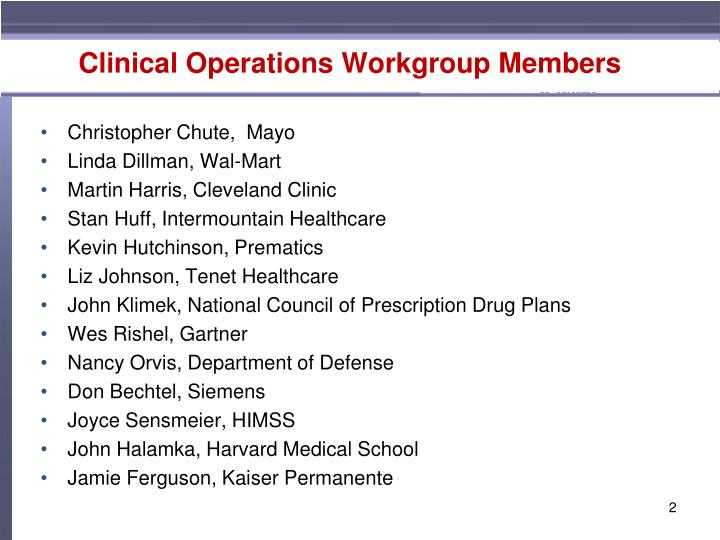 Clinical operations workgroup members