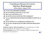 copenhagen burnout inventory part two work burnout first edition august 1999