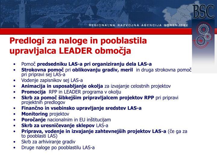 Predlogi za naloge in pooblastila upravljalca LEADER območja