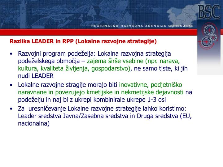 Razlika LEADER in RPP (Lokalne razvojne strategije)