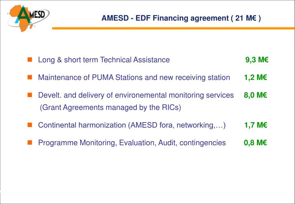 AMESD - EDF Financing agreement ( 21 M€ )