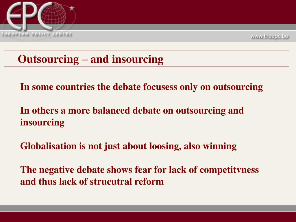 Outsourcing – and insourcing