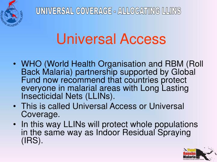 WHO (World Health Organisation and RBM (Roll Back Malaria) partnership supported by Global Fund now ...