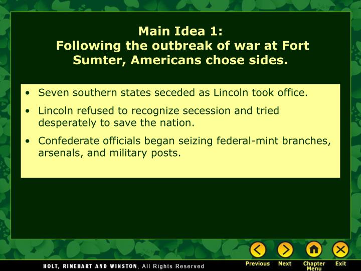 Seven southern states seceded as Lincoln took office.