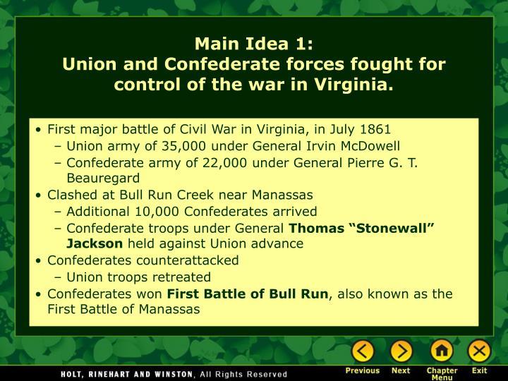 First major battle of Civil War in Virginia, in July 1861