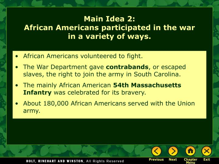 African Americans volunteered to fight.