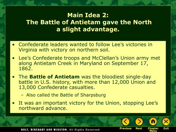 Confederate leaders wanted to follow Lee's victories in Virginia with victory on northern soil.