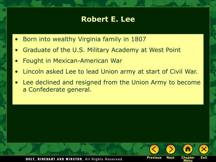 Born into wealthy Virginia family in 1807