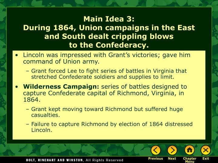 Lincoln was impressed with Grant's victories; gave him command of Union army.