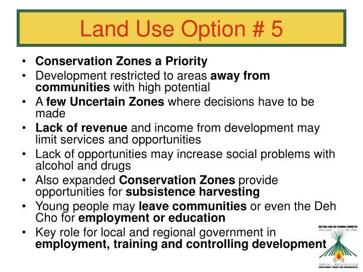 Land Use Option # 5