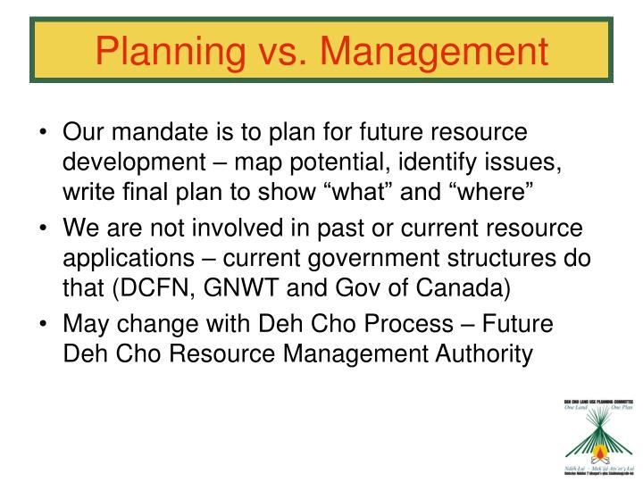 Planning vs. Management