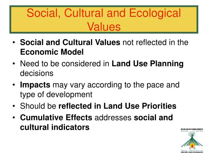 Social, Cultural and Ecological Values