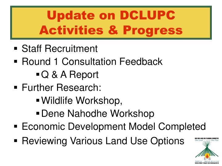 Update on DCLUPC Activities & Progress