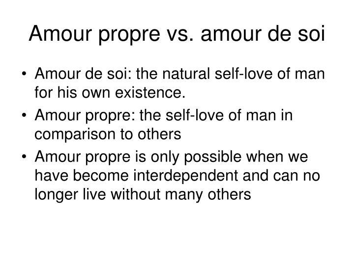 Amour propre vs. amour de soi