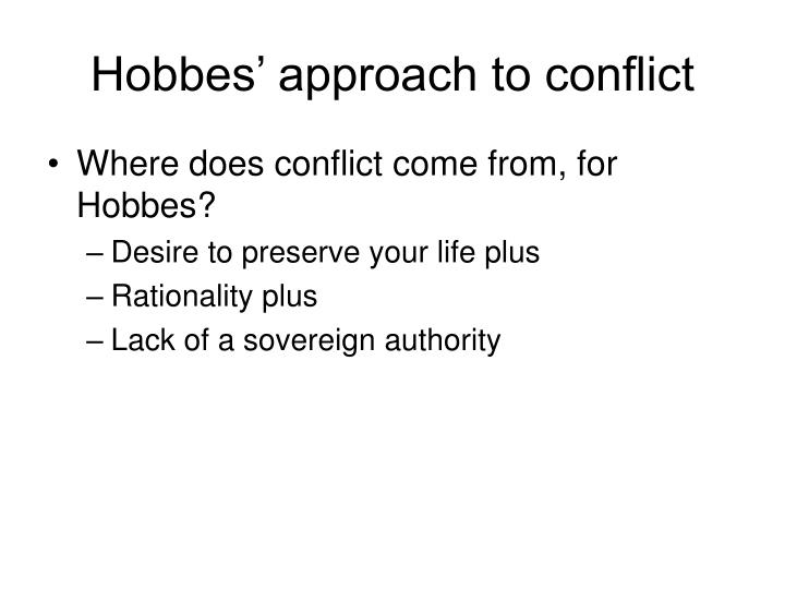 Hobbes' approach to conflict