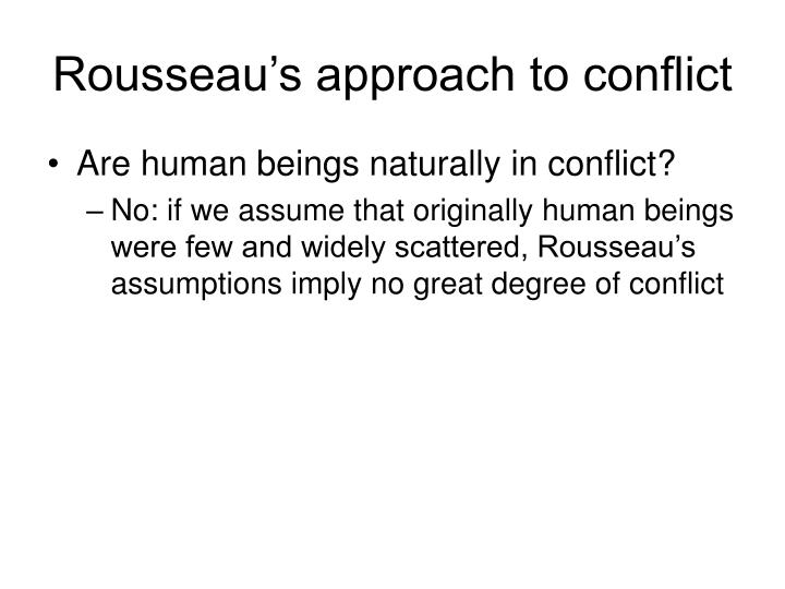 Rousseau's approach to conflict