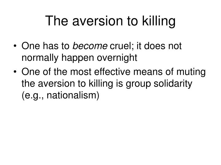 The aversion to killing