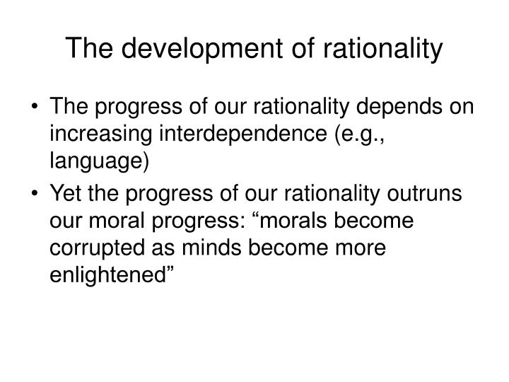 The development of rationality