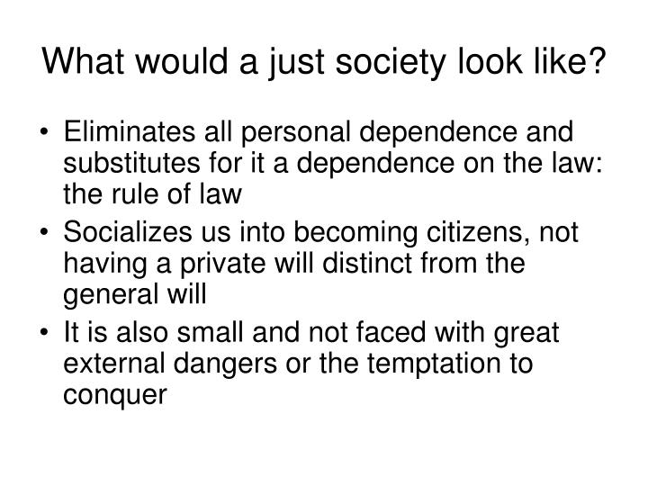 What would a just society look like?